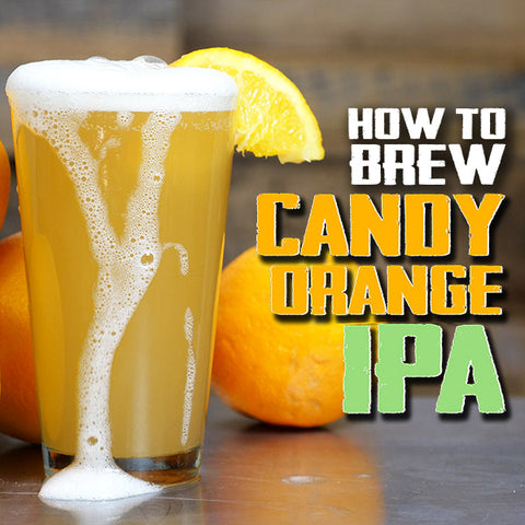 How to Brew Candy Orange IPA Beer