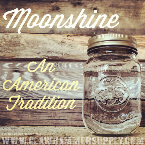 Moonshine. An American Tradition.