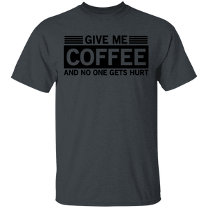 Give Me Coffee