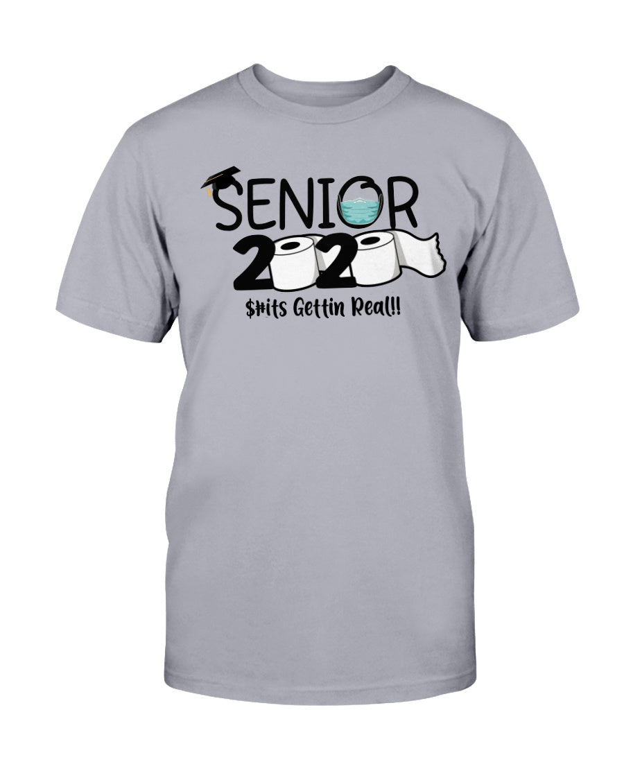 Senior 2020 Shits Gettin Real V1