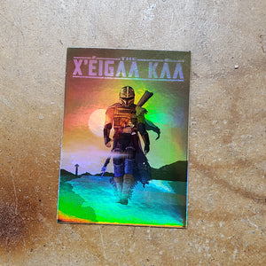 Limited Edition Holographic X'éigaa Káa