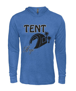 """Tent it Up""- Hooded Long Sleeve"