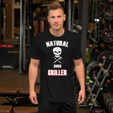 Natural Born GRILLER - T-shirt Unisexe