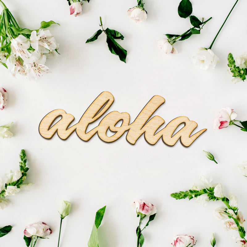 Aloha Wood Script Sign