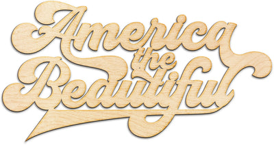 America the Beautiful Wood Cut Sign