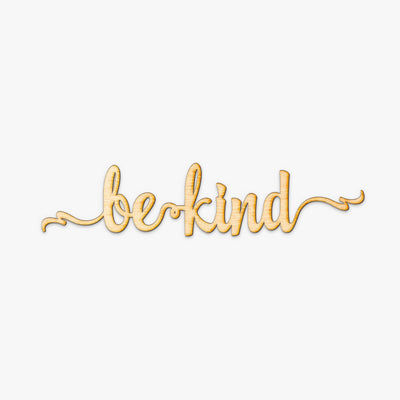 Be Kind Script Wood Sign
