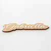 Custom Engraved Brush Script Name Wood Sign
