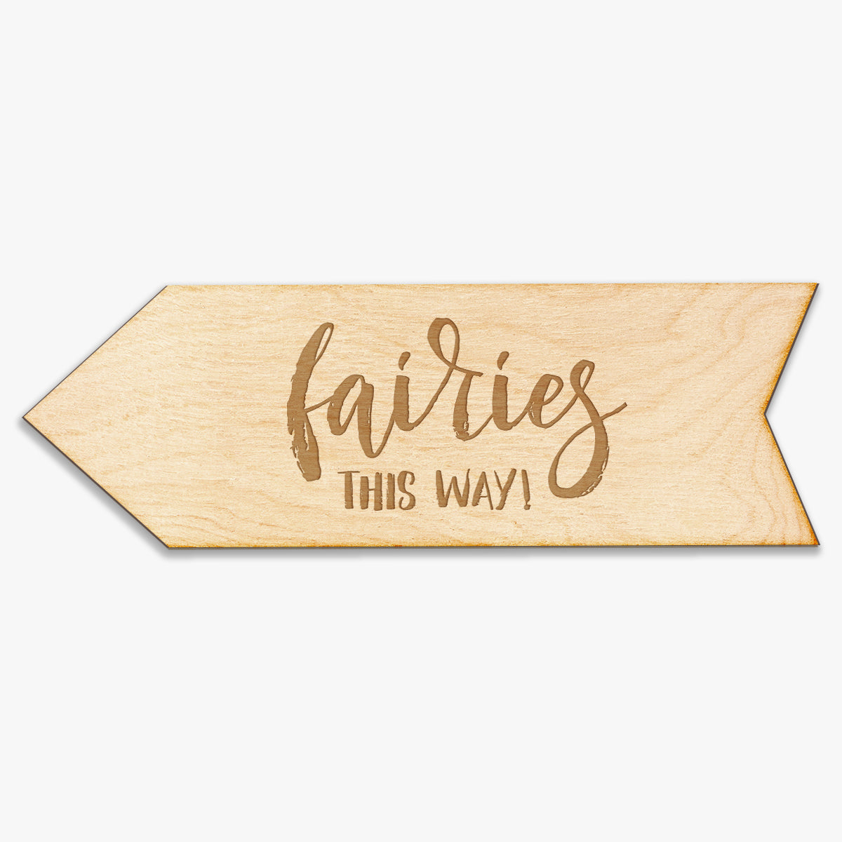 Fairies This Way Arrow Wood Sign