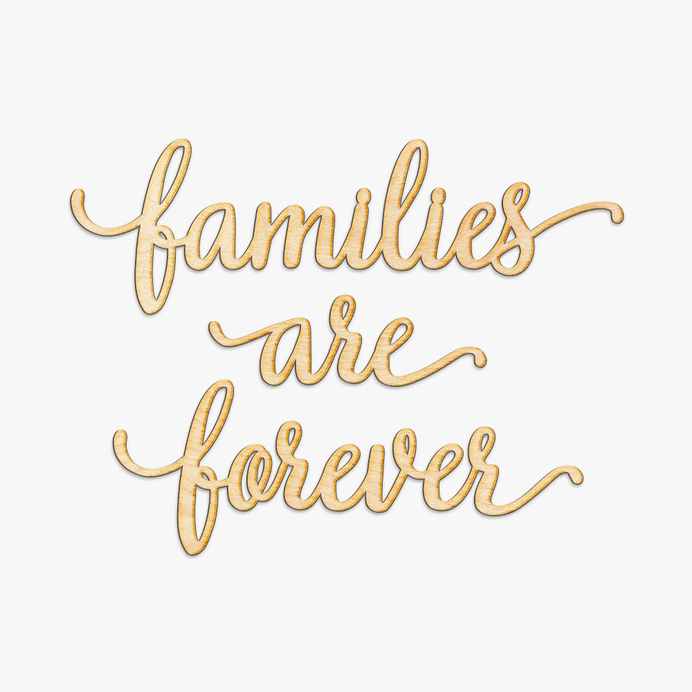Families Are Forever Wood Cut Set