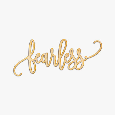 Fearless Script Wood Sign