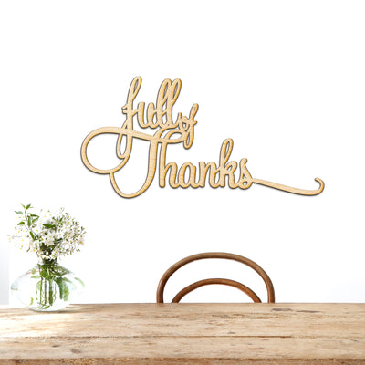 Full of Thanks Wood Cut Sign