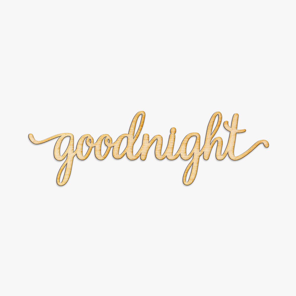 Goodnight Script Word Wood Sign