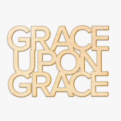 Grace Upon Grace Cut Wood Sign