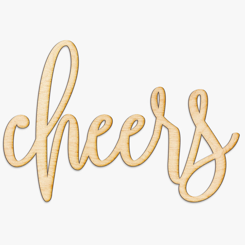 Hand Drawn Cheers Wood Sign