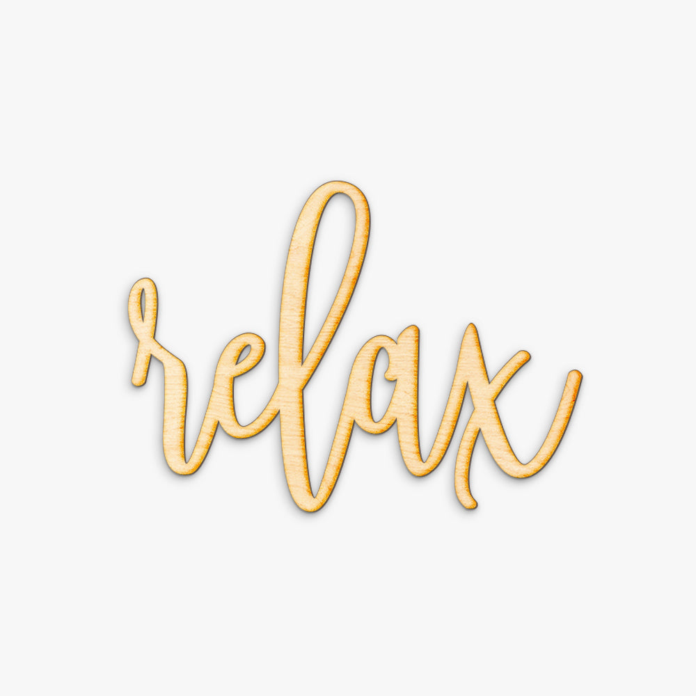 Hand Drawn Relax Wood Sign