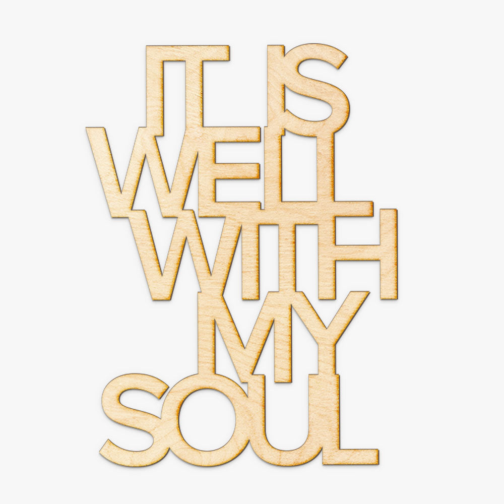 It is Well with my Soul Wood Cut Sign