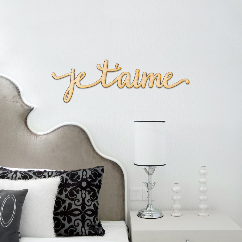 Je T'aime Wood Sign