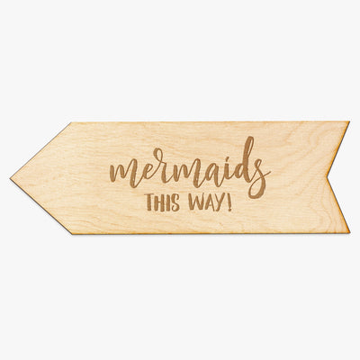Mermaids This Way Arrow Wood Sign