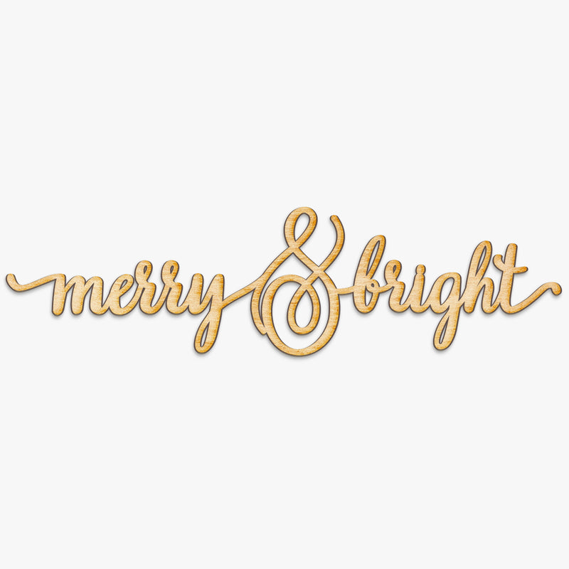 Merry & Bright Charlie Script Wood Cut Sign