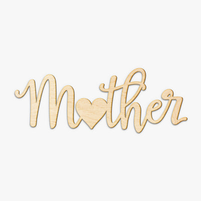 Mother Heart Cut Wood Sign