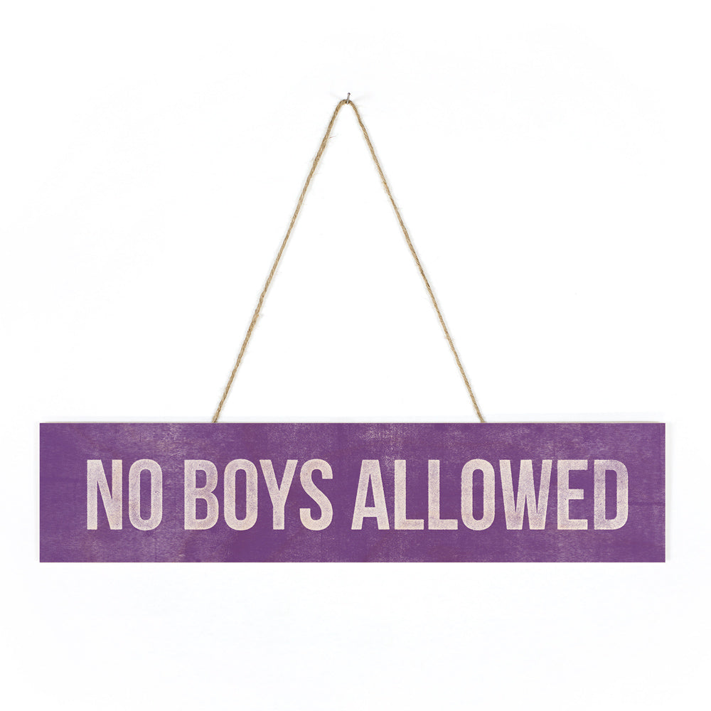 No Boys Allowed Wood Sign