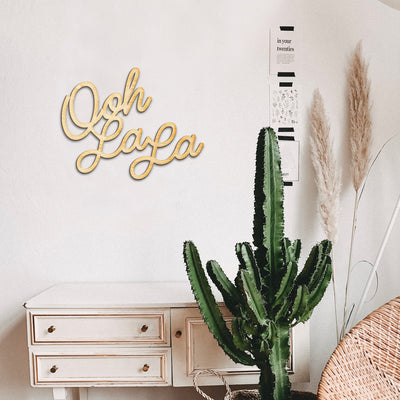 Ooh La La Script Wood Sign