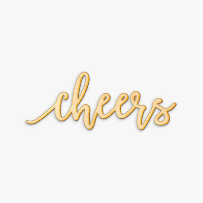 Pen Script Cheers Wood Sign