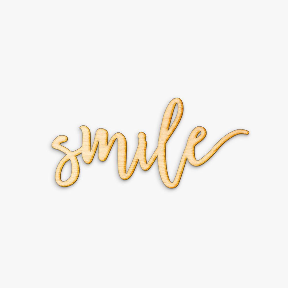 Pen Script Smile Wood Sign