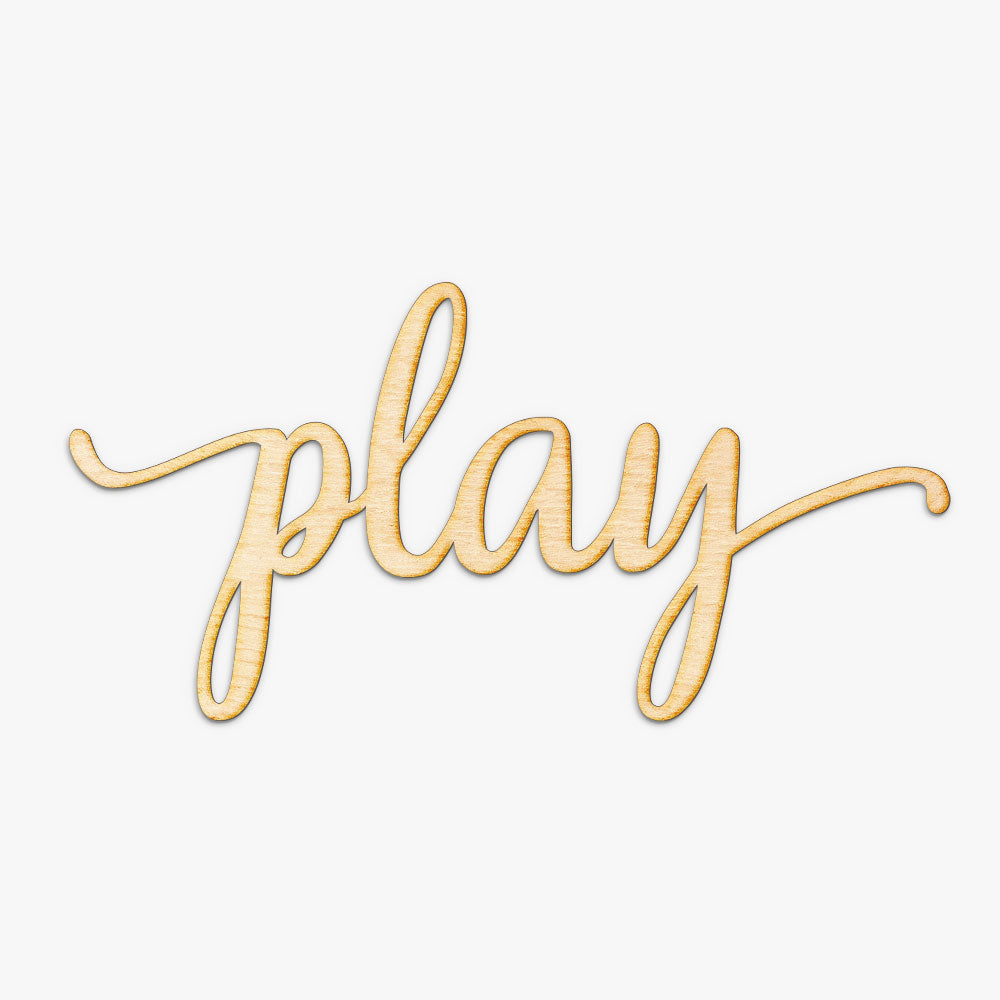 Script Play Wood Cut Sign