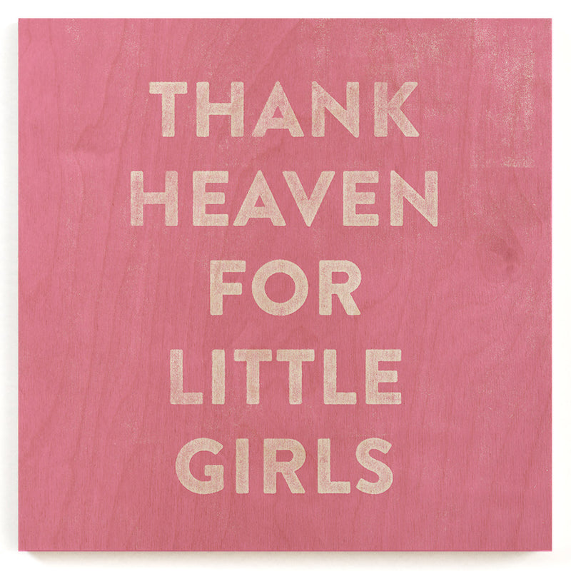 Thank Little Girls Wood Print