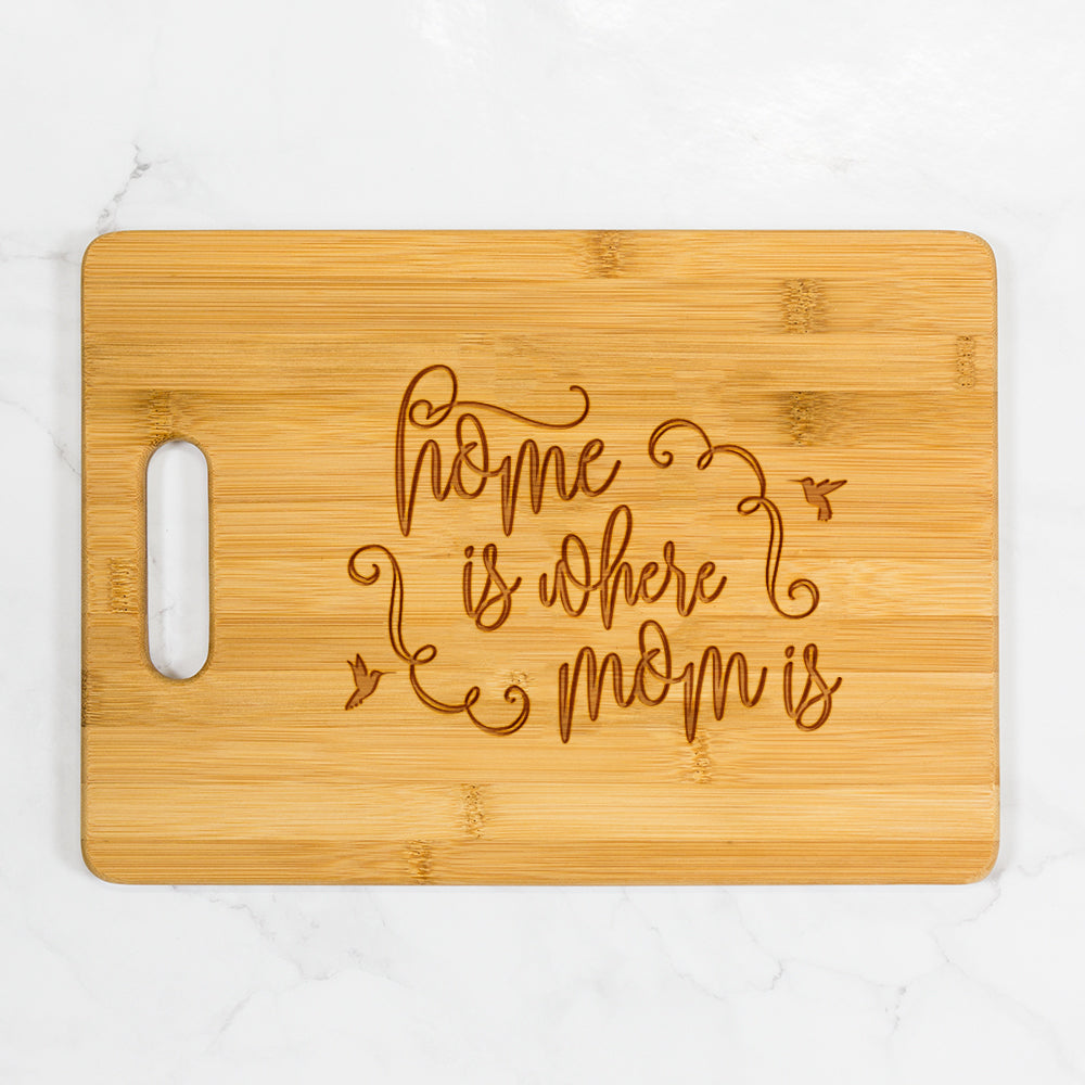 "Home is Where Mom Is Cutting Board with Handle 13.75"" x 9.75"""