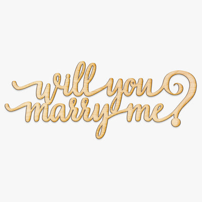 Will You Marry Me Wood Cut Sign