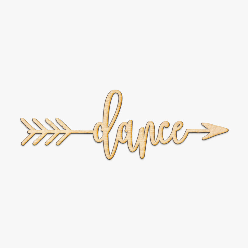 Dance Arrow Wood Sign