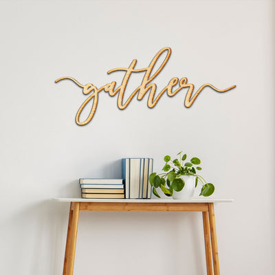gather Always Script Wood Cutout Sign