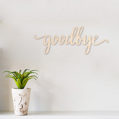 Script Goodbye Wood Sign
