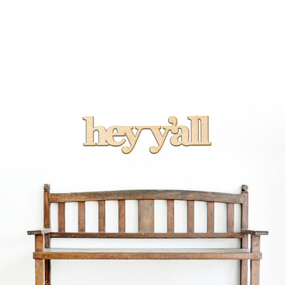 hey-yall Wood Sign