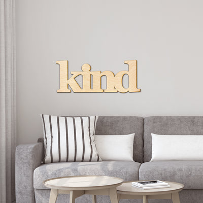 kind Wood Sign