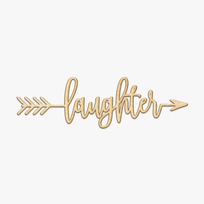 Laughter Arrow Wood Sign
