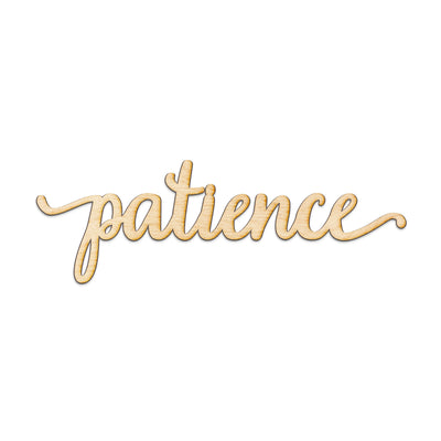 patience Wood Sign