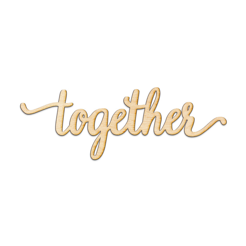 together Wood Sign