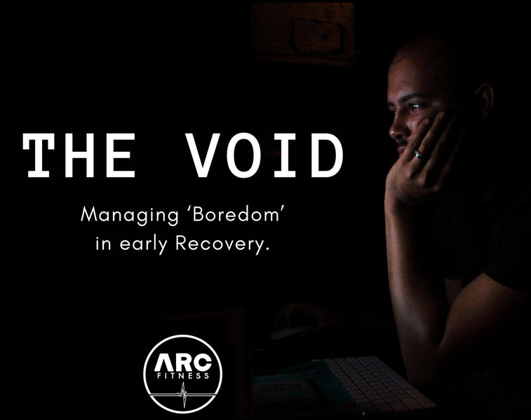 The Void – Boredom in Recovery