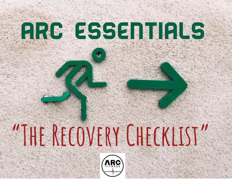 ARC Essentials -   The Recovery Checklist