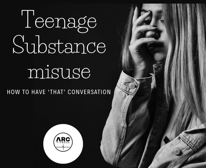 Teenage substance abuse - How to have 'that' conversation