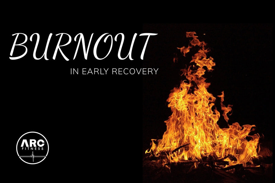Burnout in Early Recovery