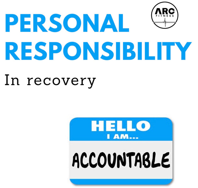 Personal Responsibility in Recovery