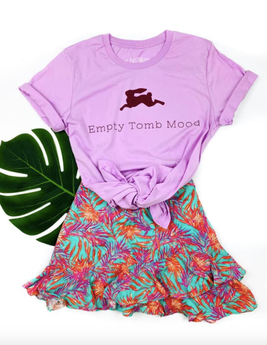 Empty Tomb Mood Easter Shirt