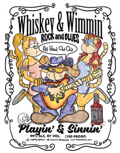 Playin' and Sinnin' with Whiskey & Wimmin