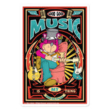 Music Is My Thing Concert Poster Design Bubble-free stickers