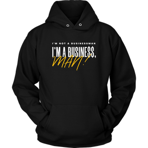 I'm Not a Businessman... Hoodie