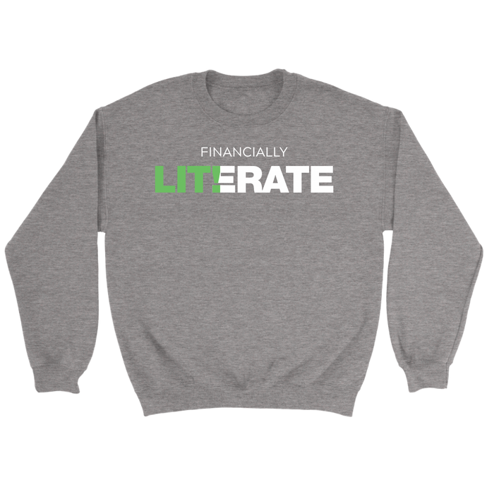 Financially LITerate! Crewneck Sweathshirt